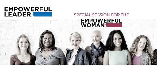 Empowerful Leader - Empowerful Woman Session