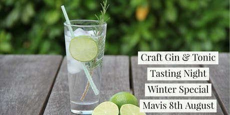Craft Gin & Tonic Tasting Night Winter Special - Mavis & Co Hamilton East tickets