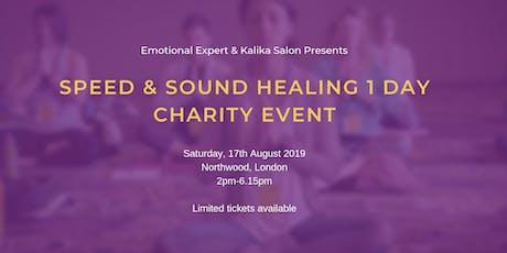 Speed  & Sound Healing 1 Day Event tickets
