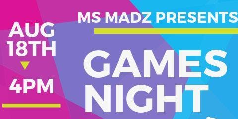 MsMads Presents Games Night and Live Performances