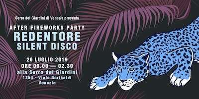 REDENTORE SILENT DISCO - After Fireworks Party