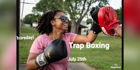 Trap Boxing July 25th tickets