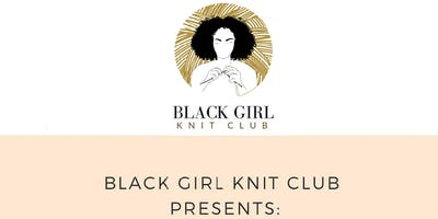 Black Girl Knit Club Summer  Accessories Workshop