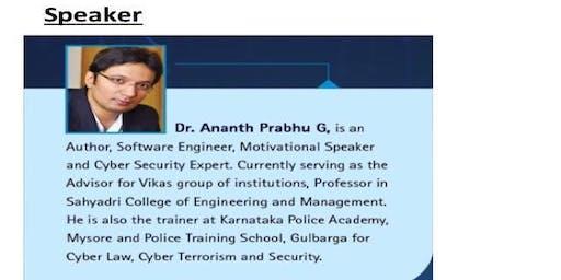 Workshop on Cyber Safety on 20th July , Speaker: Dr.Ananth Prabhu G.