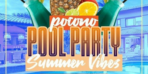 Wheres Jahh & Pocono Underground : The Best Pocono Pool Party