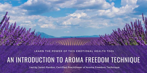 Introduction to Aroma Freedom Technique