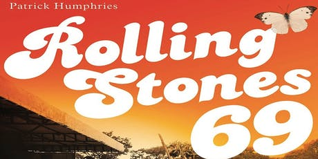 """MOVI Presents, """"Rolling Stones 69"""" - An Evening with Patrick Humphries  tickets"""