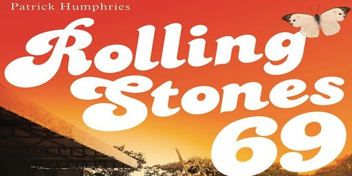 """MOVI Presents, """"Rolling Stones 69"""" - An Evening with Patrick Humphries"""