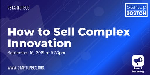 How to Sell Complex Innovation