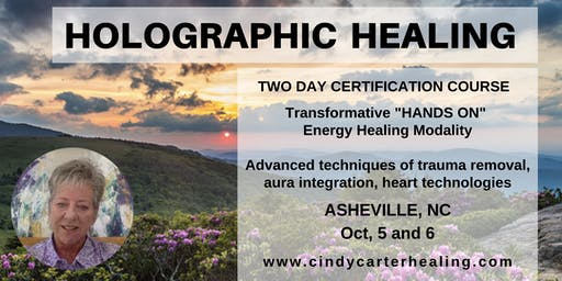 Holographic Healing Certification Course - 2 day training - ASHEVILLE, NC