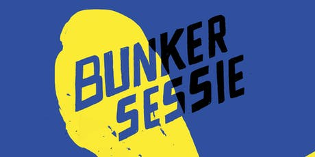 Bunker Sessie tickets