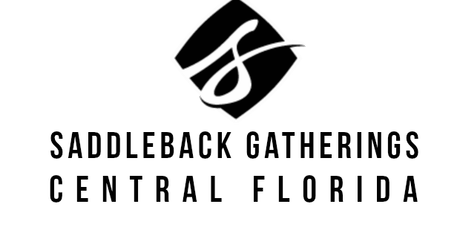 Gatherings of Saddleback Church - Central Florida tickets