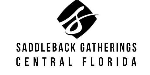 Gatherings of Saddleback Church - Central Florida