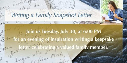 Family Snapshot Letter—a Hearth & Soul and Legacy Letter Event
