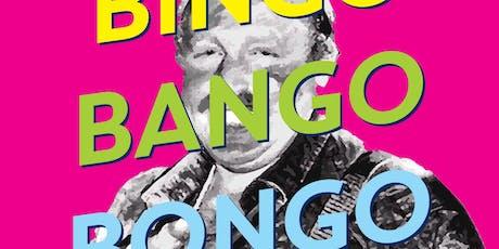 BINGO BANGO BONGO - August 2019 tickets