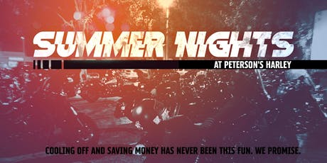 Summer Nights at Peterson's Harley tickets