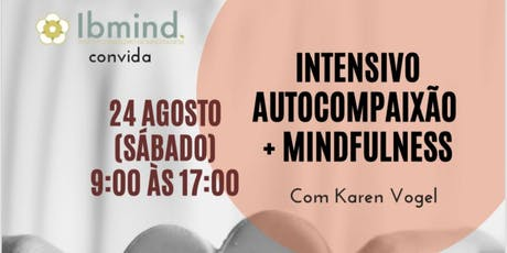 Intensivo Mindfulness + Autocompaixão ingressos