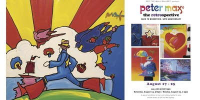 Peter Max - The Retrospective  / Back To Woodstock - August 17 ~ 25.