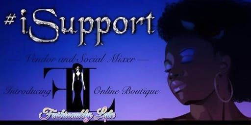 Fashionably Late Presents: iSupport