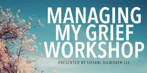 Managing My Grief Workshop