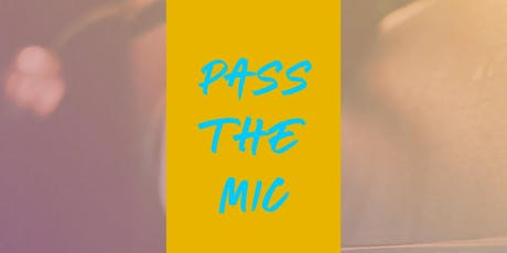 Pass The Mic' tickets