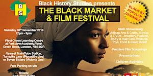 The Black Market & Film Festival - Saturday 30th...