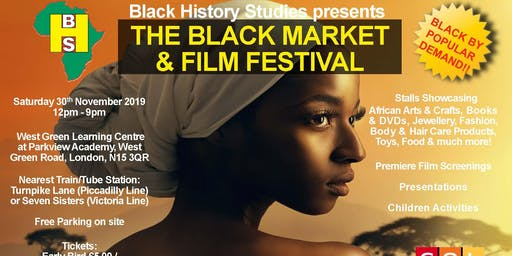 The Black Market & Film Festival - Saturday 30th November 2019