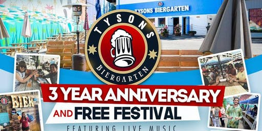 Tysons Biergarten 3 year Anniversary & Free Festival