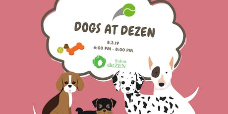 Dogs at deZEN tickets