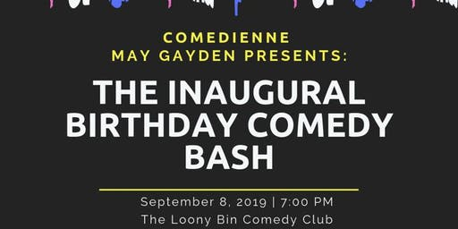 May Gayden's Comedy Birthday Bash