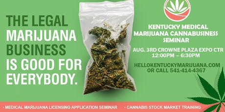 Kentucky Medical Marijuana CannaBusiness Seminar tickets
