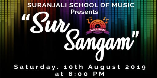 "Suranjali School Of Music Presents ""Sur Sangam"""