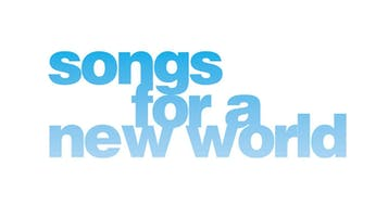 """Luminary Arts Presents at Patio Playhouse: """"Songs for a New World"""""""