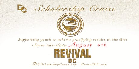 Revival DC Scholarship Cruise tickets
