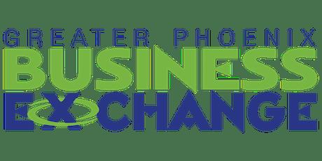 Copy of Greater Phoenix Business Exchange - Peoria Chapter tickets