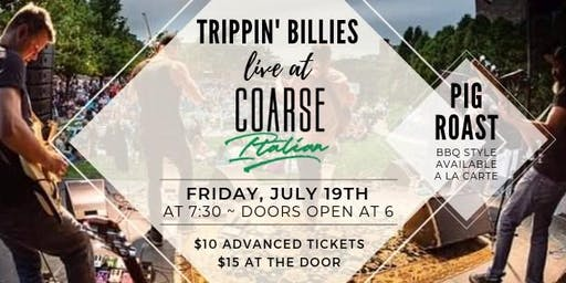Trippin' Billies LIVE at Coarse Italian