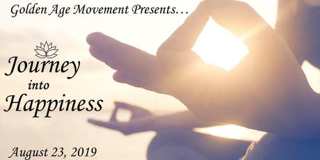 Journey Into Happiness and Wealth tickets