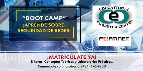"""""""Boot Camp"""" Fortinet Training - Technology entradas"""
