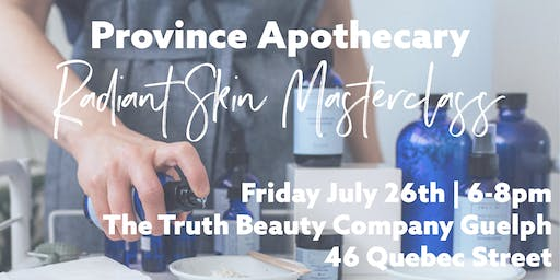 Province Apothecary Radiant Skin Masterclass
