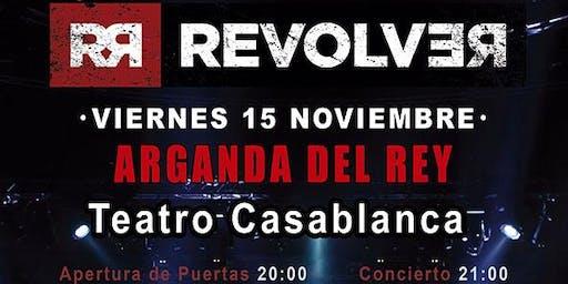 REVOLVER EN CONCIERTO EN ARGANDA DEL REY