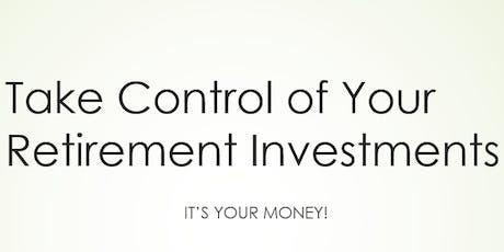 Take Control of Your Retirement Investments tickets