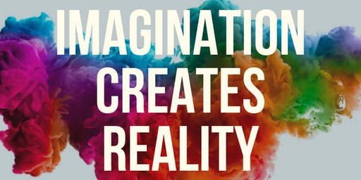 IMAGINATION CREATES REALITY Live