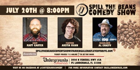 Spill the Beans Stand Up Comedy Show- Al Ernst (Comedy Central, ESPN & HBO) tickets