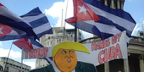 Trump versus Cuba and Latin America - How Cuba leads the fight back tickets