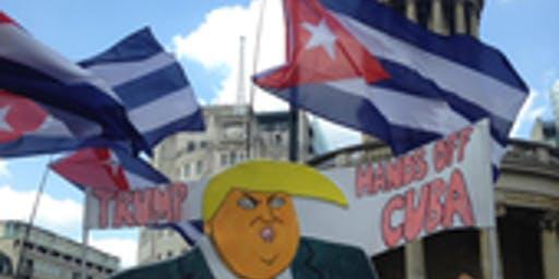 Trump versus Cuba and Latin America - How Cuba leads the fight back