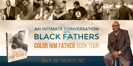 An Intimate Conversation with Black Fathers - Detroit tickets