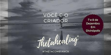 Thetahealing® Você e o Criador ingressos
