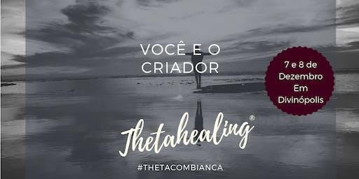 Thetahealing® Você e o Criador