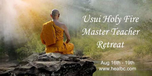 Usui Reiki Master Teacher Retreat (Holy Fire)
