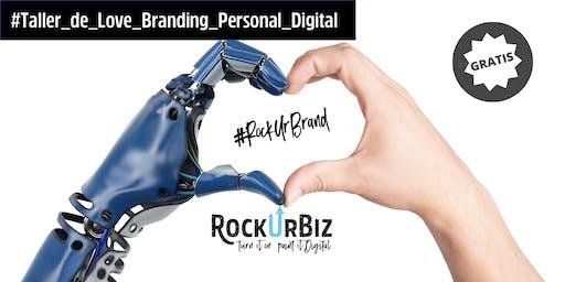 RockUrBrand CDMX: Taller Gratuito de Love Branding Personal Digital